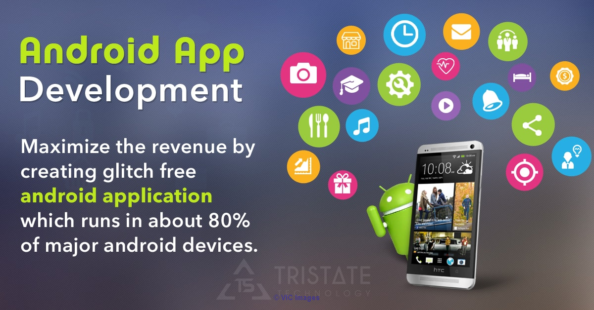 Best Android Application Development Company - TriState Technology calgary