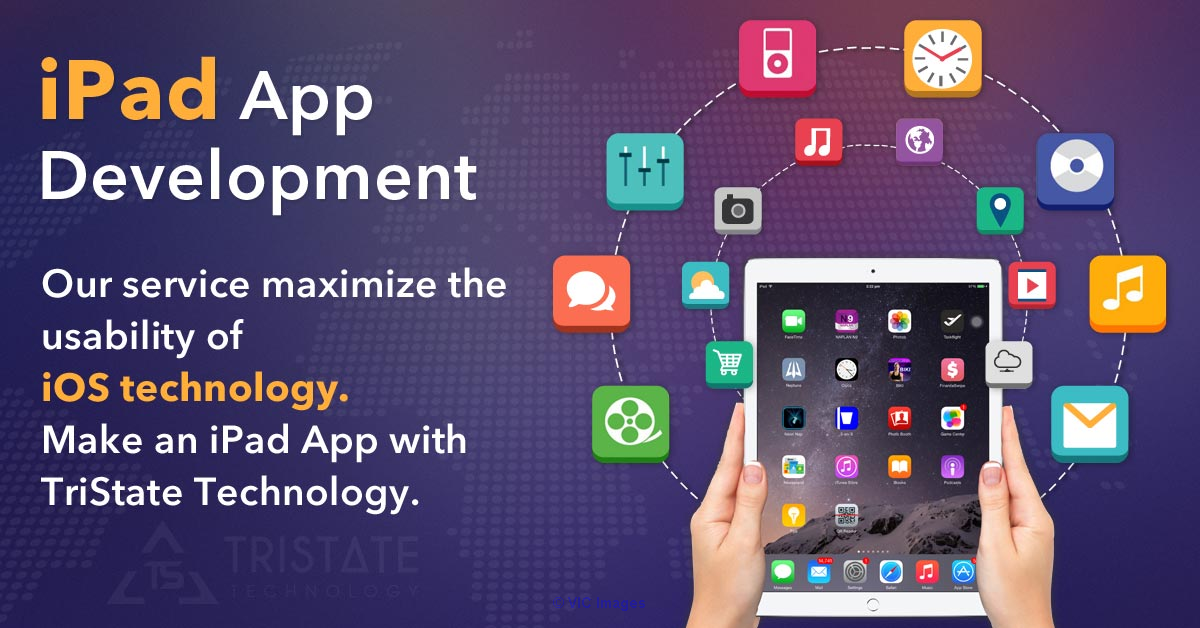 Best iPad Application Development Company - TriState Technology calgary