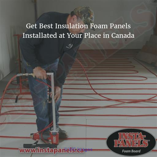 Get Best Insulation Foam Panels Installed at Your Place in Canada Calgary, Alberta, Canada Classifieds