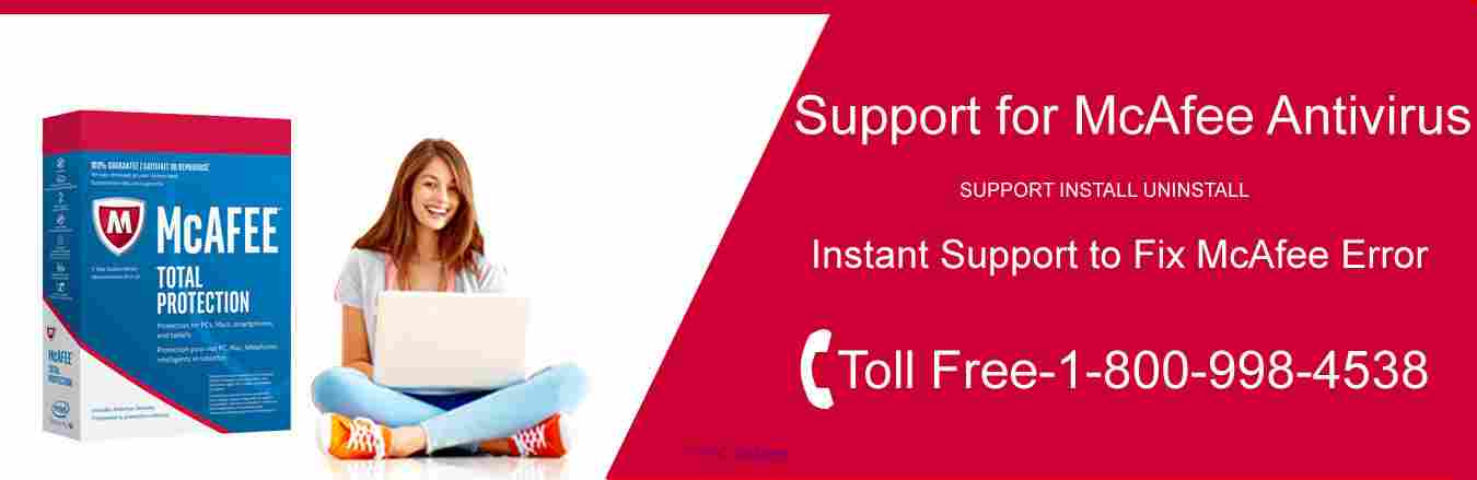Support for McAfee Antivirus Call: +1-800-998-4538 (US/CA) calgary
