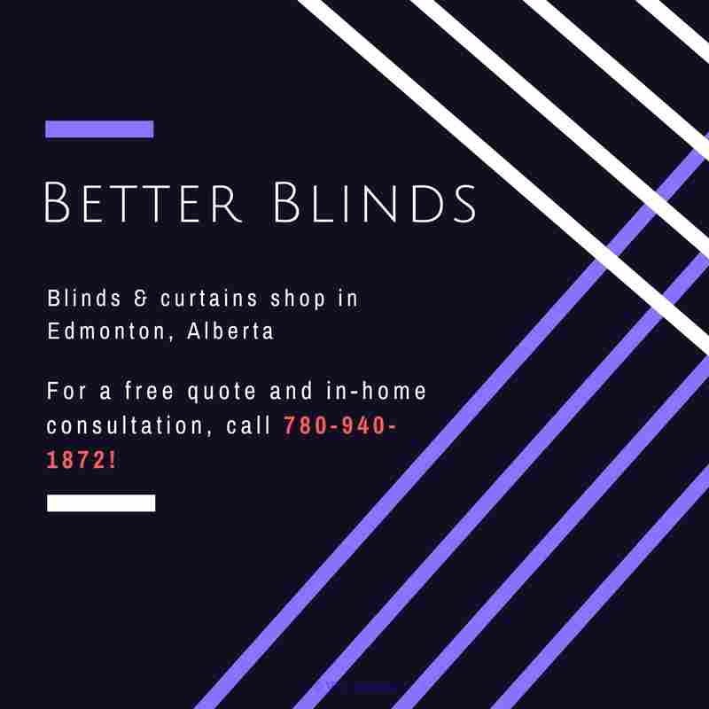 Order Blinds Online Canada |Better Blinds Calgary, Alberta, Canada Annonces Classées