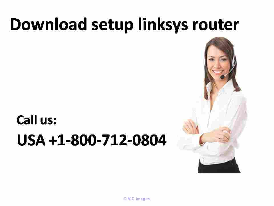 Download Setup Linksys Router +1-800-712-0804 (Toll-Free) calgary