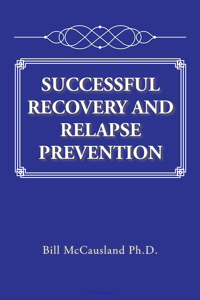 Successful Recovery and Relapse Prevention calgary