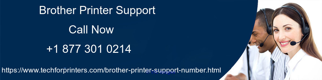Brother printers Support number +1 877 301 0214 help to install printe calgary