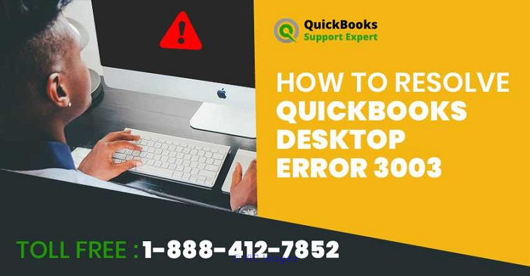 How to fix QuickBooks Desktop Error 3003? calgary
