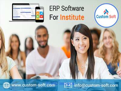 ERP Software by CustomSoft India for Institutes calgary