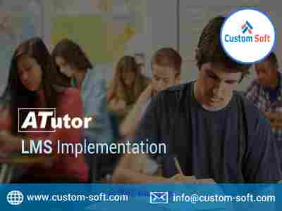 ATutor LMS Implementation India by CustomSoft Calgary, Alberta, Canada Classifieds